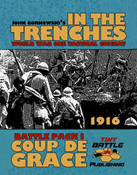 In The Trenches: Coup de Grace (new from Tiny Battle Publishing)