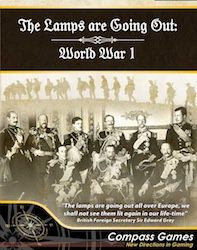 The Lamps Are Going Out: World War 1 (new from Compass Games)