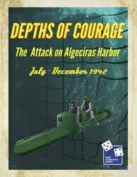 Depths of Courage, Volume 8: The Raids on Algeciras (new from HFDG)