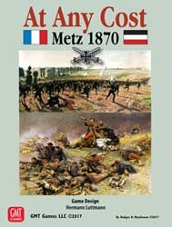 At Any Cost: Metz 1870 (new from GMT Games)