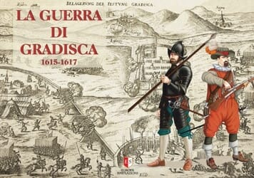 The War of Gradisca 1615-1617 (new from Europa Simulazioni)