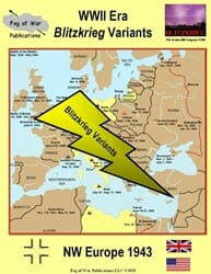 WWII Blitzkrieg Variant – NW Europe 1943 (new from Fog of War Publications)