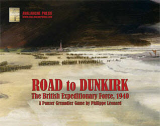 Panzer Grenadier: Road to Dunkirk (new from Avalanche Press)