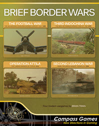 Brief Border Wars (new from Compass Games)