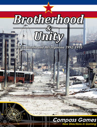 Brotherhood & Unity (new from Compass Games)