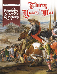 Strategy & Tactics Quarterly #11: Thirty Years' War (new from Decision Games)