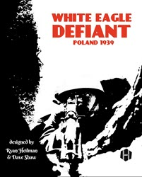 White Eagle Defiant (new from Hollandspiele)