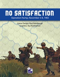 No Satisfaction: Operation Hump, 1965 (new from High Flying Dice Games)