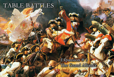 Table Battles Expansion No. 5: The Grand Alliance (new from Hollandspiele)