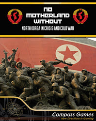 No Motherland Without (new from Compass Games)