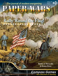 Paper Wars, Issue 96: Rally 'Round The Flag (new from Compass Games)